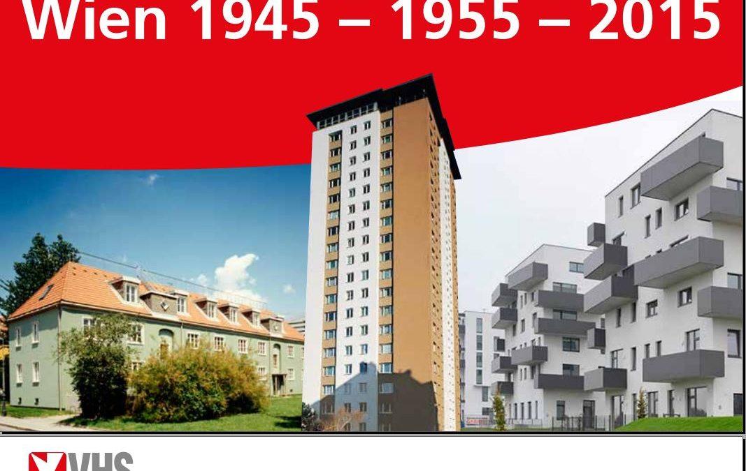 Wien 1945 – 1955 – 2015